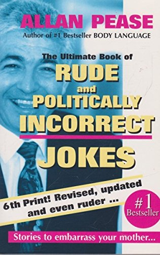 9780646331799: The Ultimate Book of Rude and Politically Incorrect Jokes.