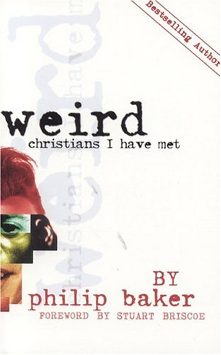 9780646337098: Weird Christians I Have Met