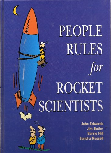 People Rules for Rocket Scientists: John Edwards, Jim Butler, Barrie Hill, Sandra Russell