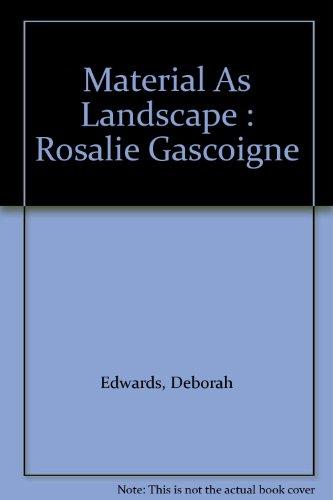 9780646339566: Material As Landscape : Rosalie Gascoigne