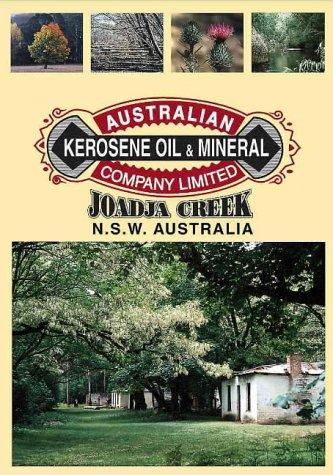 9780646340203: Australian Kerosene Oil & Mineral Company Limited: Joadja Creek, Southern Highlands, N. S. W.