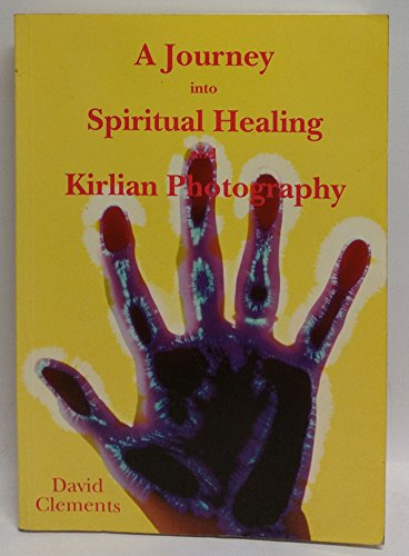 9780646345451: A Journey into Spiritual Healing and Kirlian Photography