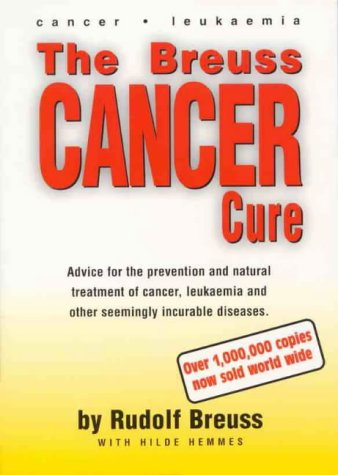 9780646347738: The Breuss Cancer Cure
