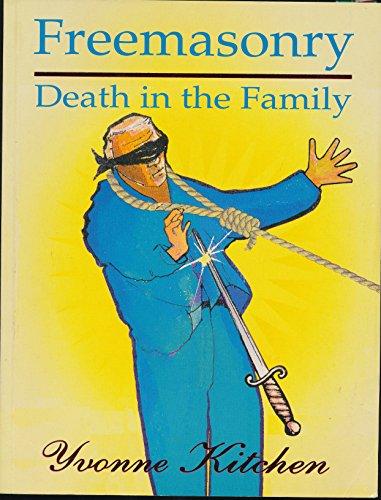 9780646348070: Freemasonry: Death in the Family