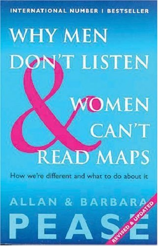 9780646349077: Why Men Don't Listen And Women Can't Read Maps: How We're Different and What To Do About It