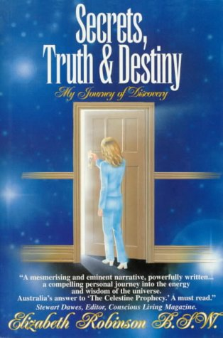 Secrets, Truth & Destiny: Robinson, Elizabeth
