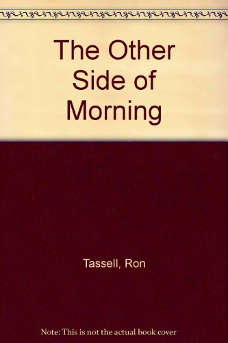 9780646351346: The Other Side of Morning