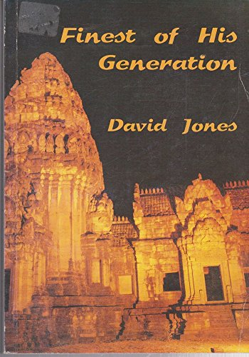 The Finest of His Generation (9780646359403) by David Jones