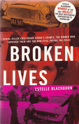 broken lives by estelle blackburn Blackburn, estelle - woman  blackburn, estelle, broken lives, hardie grant, south yarra, 2001 details blackburn, estelle, the end of innocence, hardie grant, 2007.