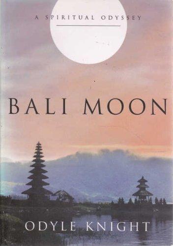 9780646365084: Bali Moon : A Spiritual Odyssey