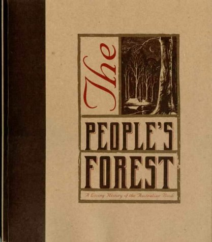 9780646369396: The People's Forest: A Living History of the Australian Bush