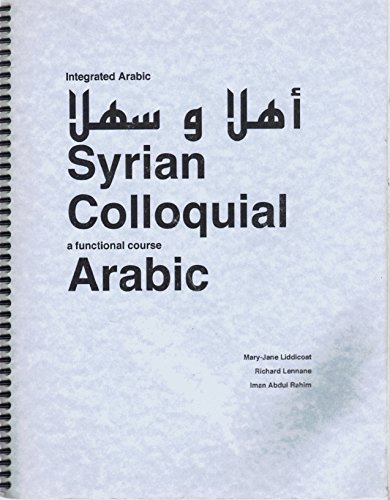 9780646369587: Syrian Colloquial Arabic, a Functional Course