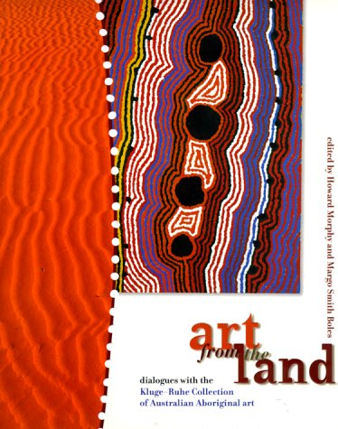 9780646370873: Art from the Land: Dialogues With the Kluge-Ruhe Collection of Australian Aboriginal Art