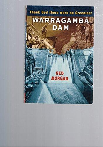 9780646371566: Warragamba Dam : Thank God There Were No Greenies!
