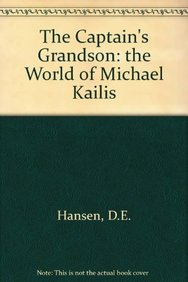9780646372570: The Captain's Grandson: The World of Michael Kailis