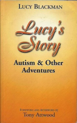 9780646374086: Lucy's Story: Autism and Other Adventures