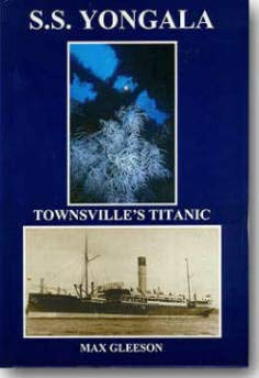 9780646377810: S S Yongala : Townsville's Titanic