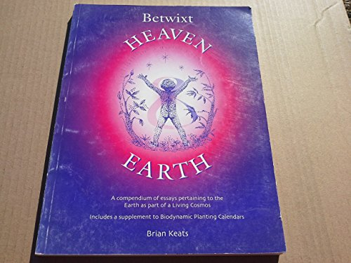9780646382074: Betwixt Heaven and Earth