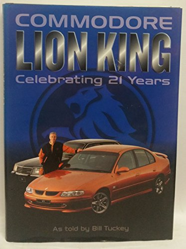 9780646382319: Commodore Lion King: Celebrating 21 Years