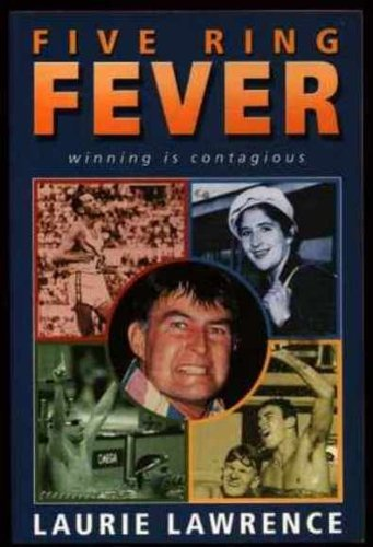 Five Ring Fever: Winning is Contagious: Laurie Lawrence