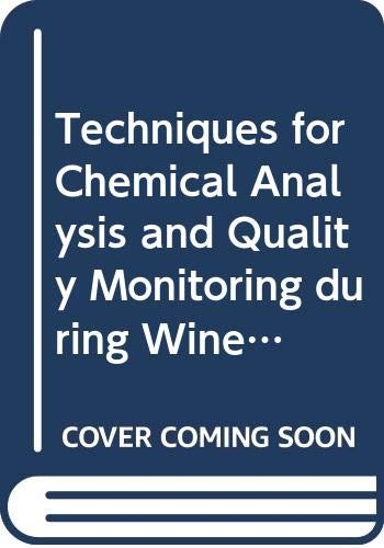 9780646384351: Techniques for Chemical Analysis and Quality Monitoring during Winemaking
