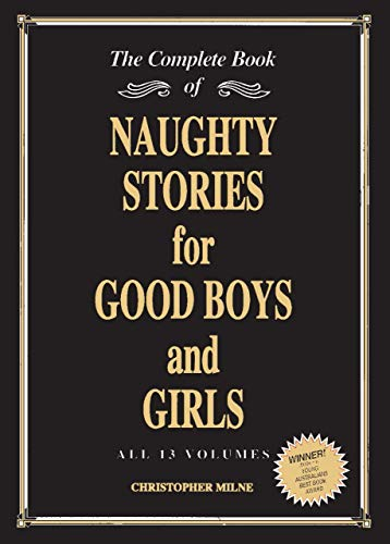 The Complete Book Of Naughty Stories For Good Boys And Girls (SCARCE FIRST EDITION, FIRST PRINTIN...