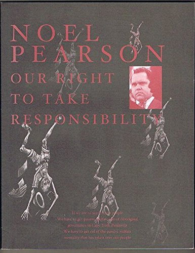 Our Right to Take Responsibility.: Pearson, Noel