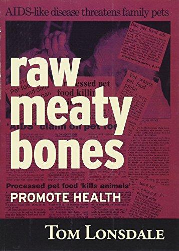 9780646396248: Raw Meaty Bones Promote Health