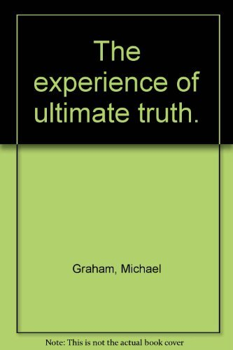 9780646397511: The experience of ultimate truth