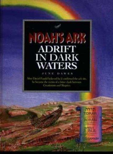 9780646402284: Noah's Ark - Adrift in Dark Waters