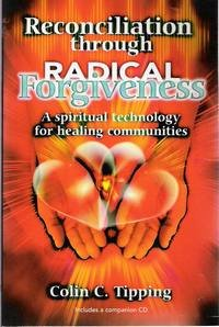 9780646402864: Reconciliation Through Radical Forgiveness a Spiritual Technology for Healing Communities [With CD]