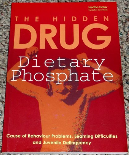 9780646406442: The Hidden Drug: Dietary Phosphate