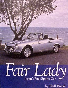 Fair Lady Japan's First Sports Car: Phill Brook
