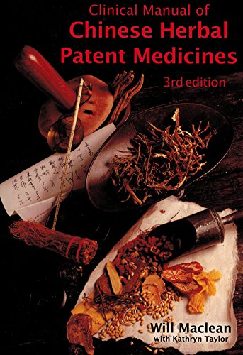 9780646408002: Clinical Manual of Chinese Herbal Patent Medicines, 3rd Edition: A Guide to Ethical and Pure Patent Medicines