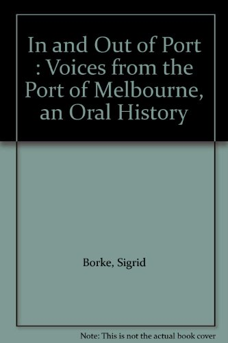 In and Out of Port: Voices from: Borke, Sigrid