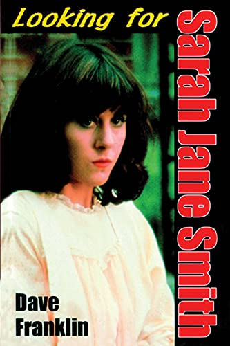9780646410869: Looking For Sarah Jane Smith: A Riotous Black Comedy