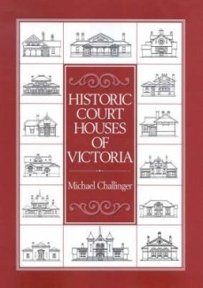 9780646413150: Historic court houses of Victoria