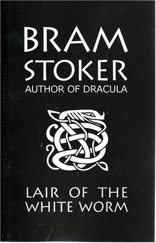 9780646418421: Bram Stoker's Lair of the White Worm