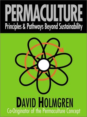 9780646418469: Permaculture: Principles and Pathways Beyond Sustainability