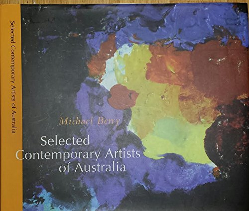 9780646423265: Selected Contemporary Artists of Australia: 73 Artists
