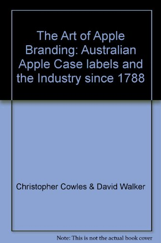 9780646434209: The Art of Apple Branding: Australian Apple Case labels and the Industry since 1788