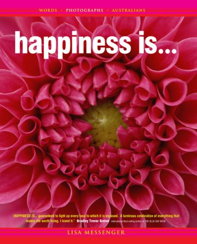 9780646435732: Happiness Is