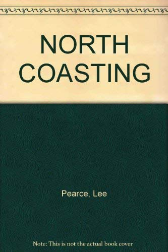 9780646437224: North Coasting, Life on the Rivers of New South Wales