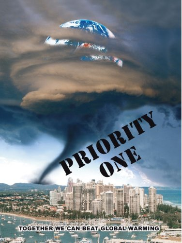 Priority One: Together We Can Beat Global Warming: Allan J. Yeomans
