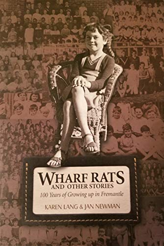 9780646442112: WHARF RATS and Other Stories. 100 Years of Growing up in Fremantle.
