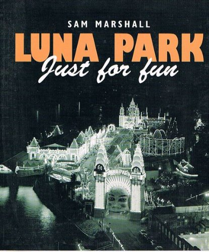 9780646448077: Luna Park: Just For Fun. Second Edition