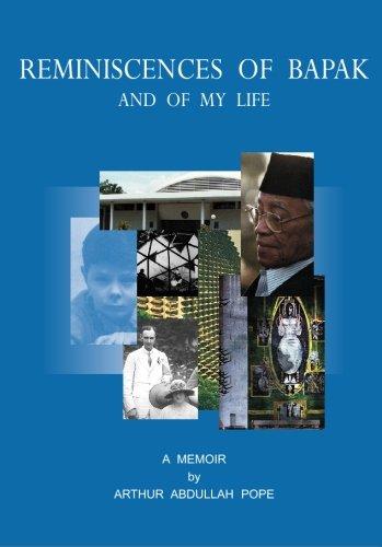 9780646449203: Reminiscences of Bapak: A Memoir