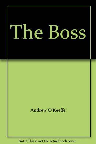 9780646449470: The Boss