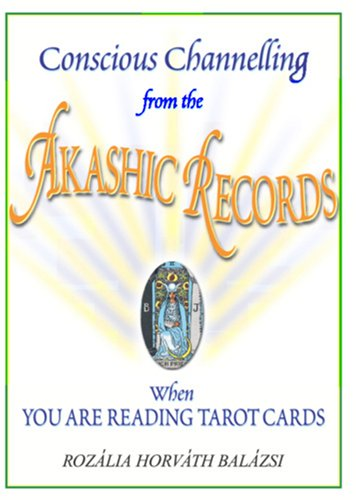 9780646458281: Conscious Channeling from the Akashic Records When You Are Reading Tarot Cards