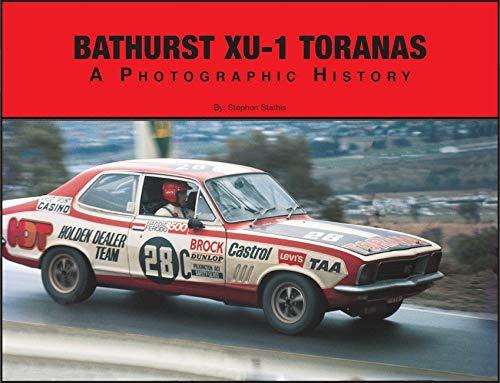 9780646460604: Bathurst XU-1 Toranas A Photographic History